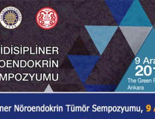 9 Aralık 2017 5. Multidisipliner Nöroendokrin Tümör Sempozyumu