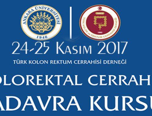 24-25 Kasım 2017 Kolorektal Cerrahi Kadavra Kursu