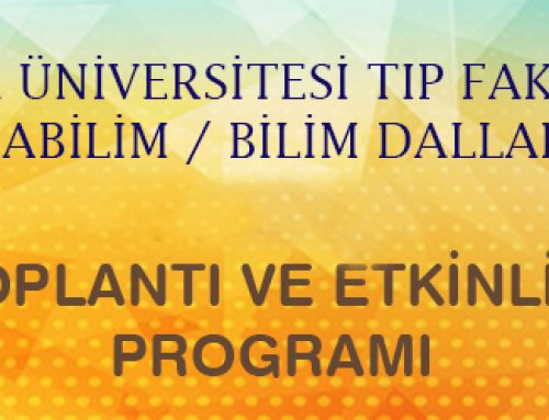 Fakültemiz Anabilim / Bilim Dallarınca Mayıs ayı içinde gerçekleştirilecek toplantı ve etkinlikler