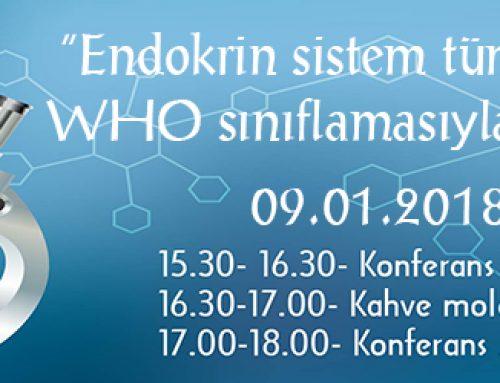Endokrin Sistem Tümörlerinde WHO Sınıflamasıyla Değişenler